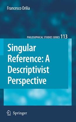 Abbildung von Orilia | Singular Reference: A Descriptivist Perspective | 2012 | 113