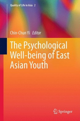 Abbildung von Yi   The Psychological Well-being of East Asian Youth   2012