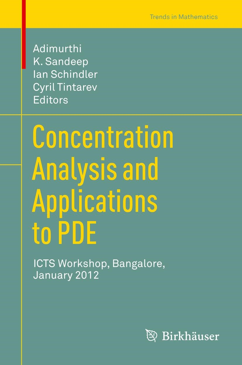 Concentration Analysis and Applications to PDE | Adimurthi / Sandeep / Schindler / Tintarev, 2013 | Buch (Cover)