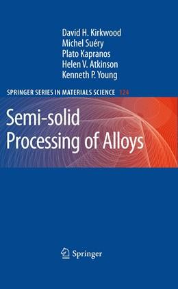 Abbildung von Kirkwood / Suéry / Kapranos | Semi-solid Processing of Alloys | 2012 | 124