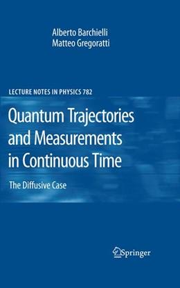 Abbildung von Barchielli / Gregoratti | Quantum Trajectories and Measurements in Continuous Time | 2011 | The Diffusive Case | 782