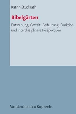 Abbildung von Stückrath | Bibelgärten | 2012 | Entstehung, Gestalt, Bedeutung... | Band 072