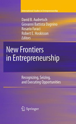 Abbildung von Audretsch / Dagnino / Faraci / Hoskisson | New Frontiers in Entrepreneurship | 2012 | Recognizing, Seizing, and Exec... | 26