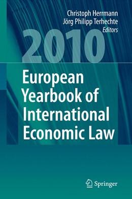 Abbildung von Herrmann / Terhechte | European Yearbook of International Economic Law 2010 | 2013 | 1