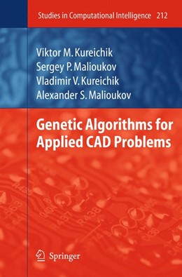 Abbildung von Kureichik / Malioukov | Genetic Algorithms for Applied CAD Problems | 2011 | 212