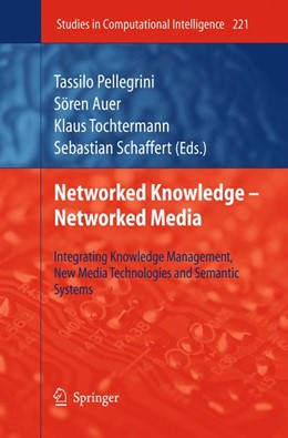 Abbildung von Pellegrini / Auer / Tochtermann / Schaffert | Networked Knowledge - Networked Media | 2011 | Integrating Knowledge Manageme... | 221