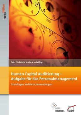 Abbildung von Armutat / Friederichs | Human Capital Auditierung - Aufgabe für das Personalmanagement | 2012 | Grundlagen, Verfahren, Anwendu... | 101