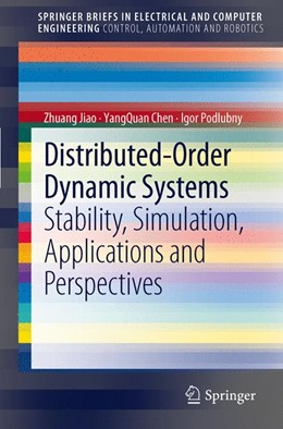 Abbildung von Jiao / Chen / Podlubny   Distributed-Order Dynamic Systems   2012   Stability, Simulation, Applica...
