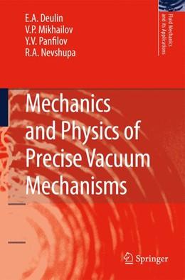 Abbildung von Deulin / Mikhailov / Panfilov | Mechanics and Physics of Precise Vacuum Mechanisms | 2012 | 91