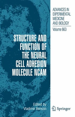 Abbildung von Berezin | Structure and Function of the Neural Cell Adhesion Molecule NCAM | 2012 | 663