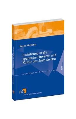 Abbildung von Ehrlicher | Einführung in die spanische Literatur und Kultur des Siglo de Oro | 2012 | 25