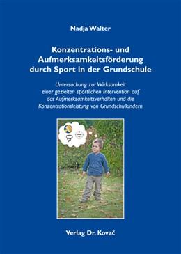 Abbildung von Walter   Konzentrations- und Aufmerksamkeitsförderung durch Sport in der Grundschule   2012   Untersuchung zur Wirksamkeit e...   51