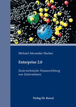 Abbildung von Stecher | Enterprise 2.0 | 2012 | Sozio-technische Neuausrichtun... | 65