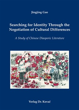 Abbildung von Gao | Searching for Identity Through the Negotiation of Cultural Differences | 2012