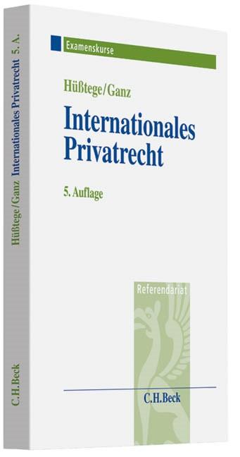 Internationales Privatrecht | Hüßtege / Ganz | Buch (Cover)