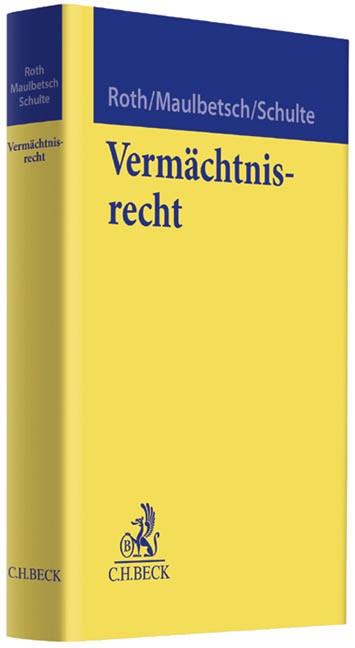 Vermächtnisrecht | Roth / Maulbetsch / Schulte, 2013 | Buch (Cover)