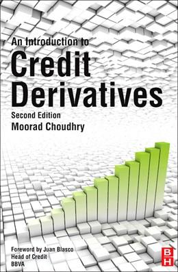 Abbildung von Choudhry | An Introduction to Credit Derivatives | 2012