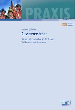 Abbildung von Lütthans / Zlotina | Russenversteher | 2012 | Wie aus interkulturellen Konfl...