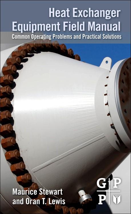Abbildung von Stewart / Lewis | Heat Exchanger Equipment Field Manual | 2012