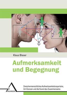 Abbildung von Blaser   Aufmerksamkeit und Begegnung   2012   Zwischenmenschliches Aufmerksa...