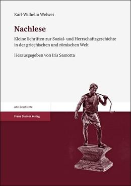 Abbildung von Welwei / Samotta | Nachlese | 2012 | Kleine Schriften zur Sozial- u...