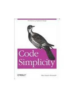 Abbildung von Max Kanat-Alexander | Code Simplicity | 2012 | The Fundamentals of Software