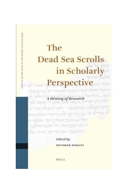 Abbildung von Dimant | The Dead Sea Scrolls in Scholarly Perspective | 2012 | A History of Research | 99