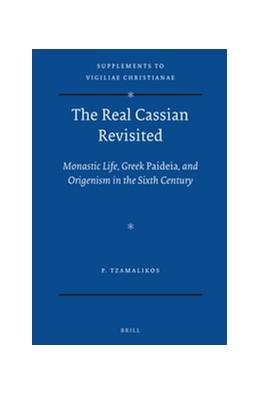 Abbildung von Tzamalikos | The Real Cassian Revisited | 2012 | Monastic Life, Greek Paideia, ... | 112