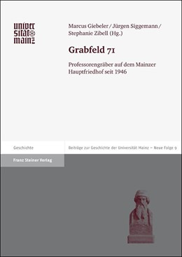 Abbildung von Zibell / Giebeler / Siggemann | Grabfeld 71 | 2012 | Professorengräber auf dem Main... | 9