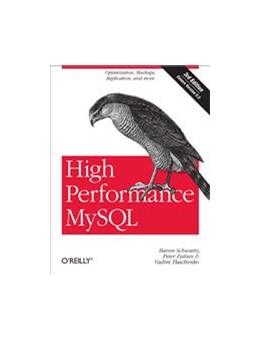Abbildung von Baron Schwartz / Peter Zaitsev / Vadim Tkachenko | High Performance MySQL | 2012 | Optimization, Backups, and Rep...