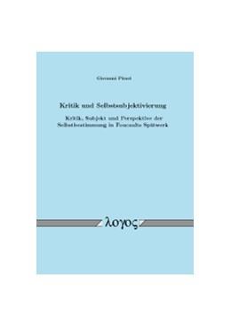 Abbildung von Pirari | Kritik und Selbstsubjektivierung | 2012 | Kritik, Subjekt und Perspektiv...