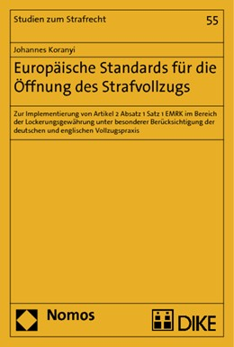 Abbildung von Koranyi | Europäische Standards für die Öffnung des Strafvollzugs | 2012 | Zur Implementierung von Artike... | 55