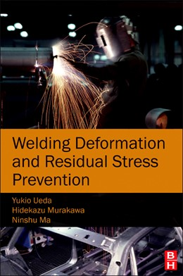 Abbildung von Ueda / Murakawa / Ma | Welding Deformation and Residual Stress Prevention | 2012