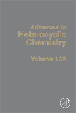 Abbildung von Advances in Heterocyclic Chemistry   2012   105