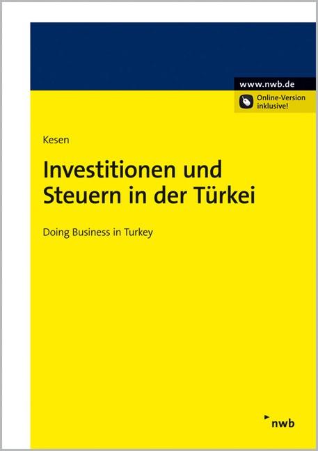 Investitionen und Steuern in der Türkei | Kesen, 2012 (Cover)