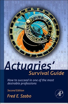 Abbildung von Szabo | Actuaries' Survival Guide | 2012 | How to Succeed in One of the M...