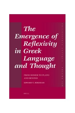 Abbildung von Jeremiah | The Emergence of Reflexivity in Greek Language and Thought | 2012 | From Homer to Plato and Beyond | 129