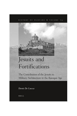 Abbildung von De Lucca | Jesuits and Fortifications | 2012