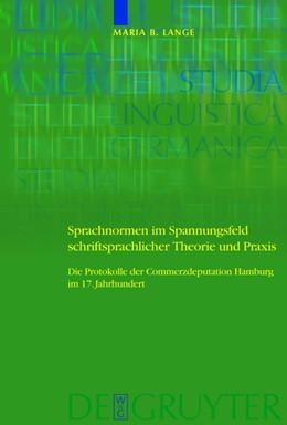 Abbildung von Lange | Sprachnormen im Spannungsfeld schriftsprachlicher Theorie und Praxis | 1. Auflage | 2008 | Die Protokolle der Commerzdepu...