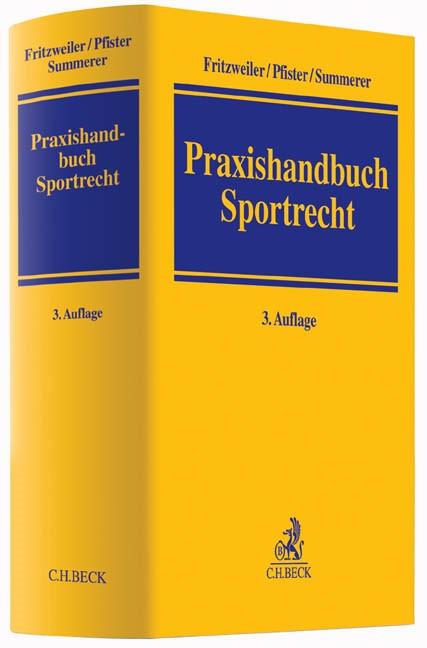 Praxishandbuch Sportrecht | Fritzweiler / Pfister / Summerer | 3., neu bearbeitete Auflage, 2014 | Buch (Cover)