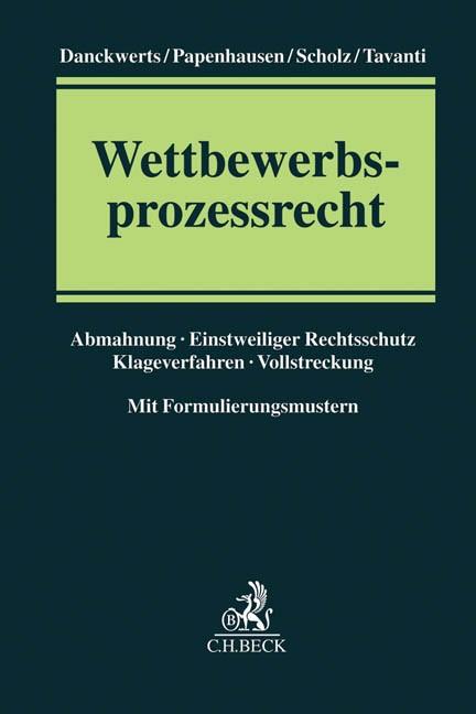 Wettbewerbsprozessrecht | Danckwerts / Papenhausen / Scholz / Tavanti, 2016 | Buch (Cover)