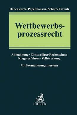 Abbildung von Danckwerts / Papenhausen | Wettbewerbsprozessrecht | 1. Auflage | 2016 | beck-shop.de