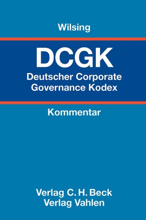 Deutscher Corporate Governance Kodex: DCGK | Wilsing, 2012 | Buch (Cover)