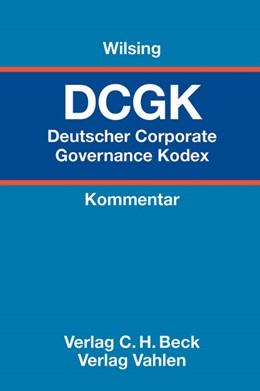 Abbildung von Wilsing | Deutscher Corporate Governance Kodex: DCGK | 1. Auflage | 2012 | beck-shop.de