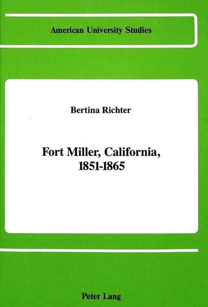 Abbildung von Richter | Fort Miller, California, 1851-1865 | 1988