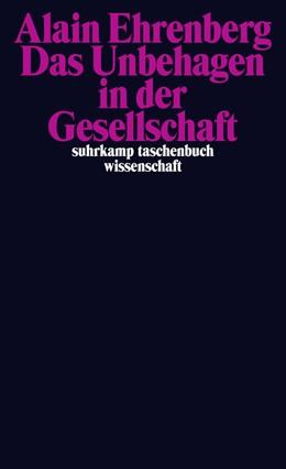 Abbildung von Ehrenberg | Das Unbehagen in der Gesellschaft | 2012 | 2058