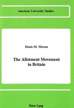Abbildung von Moran | The Allotment Movement in Britain | 1990 | 1