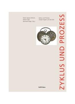 Abbildung von Dittrich / Eybl / Kapp | Zyklus und Prozess | 1., Auflage | 2010 | Joseph Haydn und die Zeit | 10