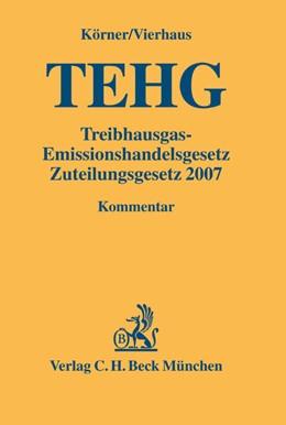 Abbildung von Körner / Vierhaus | Treibhausgas-Emissionshandelsgesetz, Zuteilungsgesetz 2007: TEHG | 2005