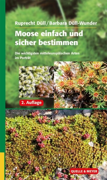 Moose einfach und sicher bestimmen | Düll / Düll-Wunder | 2. korrigierte und verbesserte Auflage, 2012 | Buch (Cover)